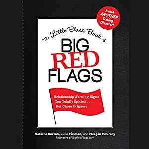 The Little Black Book of Big Red Flags | [Natasha Burton, Julie Fishman, Meagan McCrary]