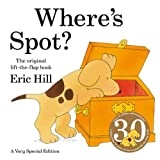 Where&#39;s Spot? ~ Eric Hill