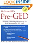 McGraw-Hill's Pre-GED : The Most Comprehensive Review of the Skills Necessary for GED Study