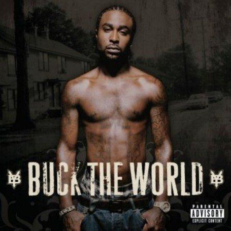 Young Buck - Buck The World (Explicit) - Zortam Music