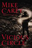 Vicious Circle (Felix Castor) (0446580317) by Carey, Mike