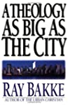 A Theology as Big as the City