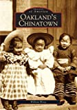 img - for Oakland's Chinatown (CA) (Images of America) book / textbook / text book