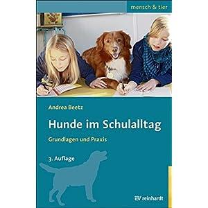 Hunde im Schulalltag: Grundlagen und Praxis
