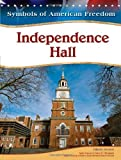 img - for Independence Hall (Symbols of American Freedom) book / textbook / text book