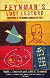 Feynman's Lost Lecture: The Motions of Planets Around the Sun (0099736217) by Feynman, Richard P.