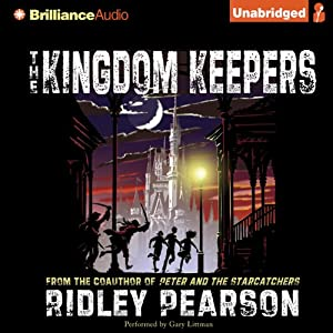The Kingdom Keepers: Disney after Dark | [Ridley Pearson]