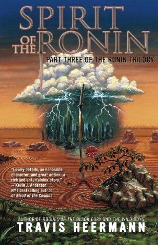 Spirit of the Ronin (The Ronin Trilogy) (Volume 3)