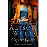 The Captive Queenby Alison Weir