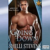 Going Down: Holding Out for a Hero, Book 1 | [Shelli Stevens]
