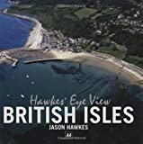 Hawke's Eye View: British Isles (AA Illustrated Reference Books)