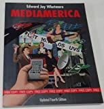img - for Mediamerica: Form, Content, and Consequence of Mass Communication book / textbook / text book