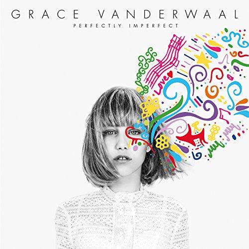 Sony Grace Vanderwaal Perfectly Imperfectの画像
