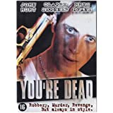"You're Dead [Holland Import]von ""John Hurt"""