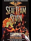 Seal Team Seven #16: Counterfire