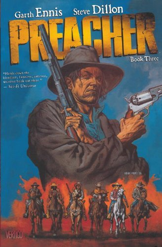 Preacher, Book Three (Preacher Deluxe, #3)