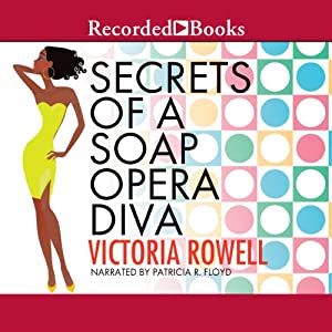 Secrets of a Soap Opera Diva | [Victoria Rowell]