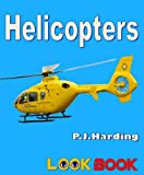 img - for Helicopters: A LOOK BOOK Easy Reader book / textbook / text book
