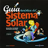 img - for Guia turistica del sistema solar/ Solar system tourist guide (Destinos Insolitos) (Spanish Edition) book / textbook / text book