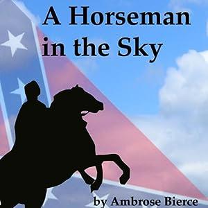 A Horseman in the Sky Audiobook
