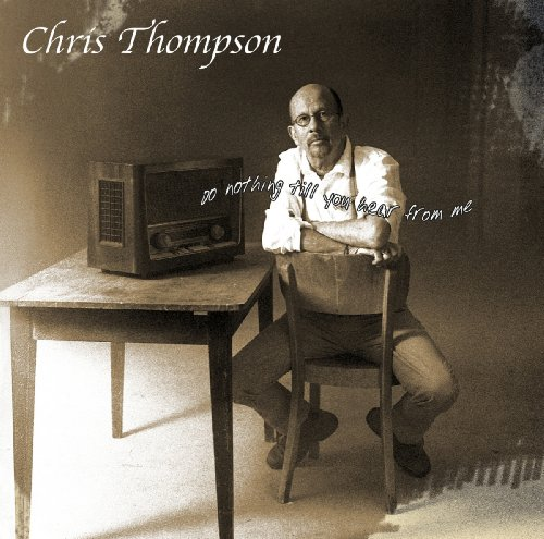 Chris Thompson – Do Nothing Till You Hear From Me (2012) [FLAC]