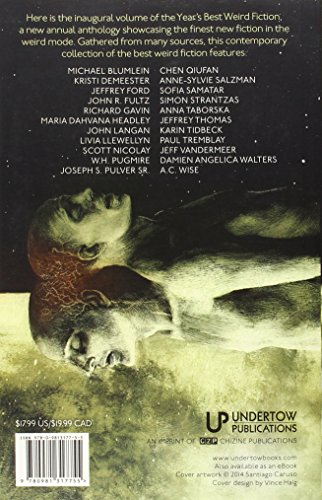 Year's Best Weird Fiction Volume 1