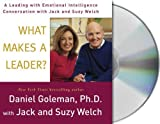 img - for What Makes a Leader?: A Leading With Emotional Intelligence Conversation with Jack and Suzy Welch (Conversation Series) book / textbook / text book
