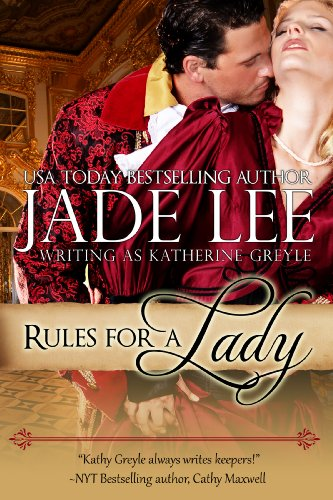 Rules for a Lady (A Lady's Lessons, Book 1) by Jade Lee