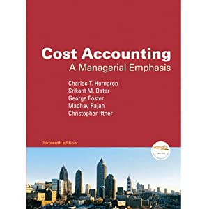 VangoNotes for Cost Accounting, 13/e | [Charles T. Horngren, Srikant M. Datar, Madhav Rajan]
