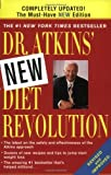 Dr. Atkins New Diet Revolution, New and Revised Edition [Paperback]