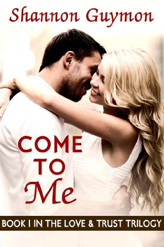 Come To Me by Shannon Guymon ebook deal