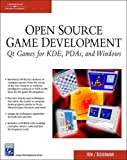 Open Source Game Development: Qt Games For Kde, Pda's, And Windows