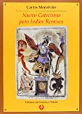 img - for Nuevo Catecismo Para Indios Remisos / New Catechism for remiss Indians (Spanish Edition) book / textbook / text book