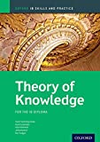 Theory of Knowledge: For the Ib Diploma (Oxford Ib Skills and Practice)