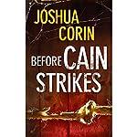 Before Cain Strikes | Joshua Corin