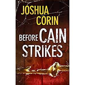 Before Cain Strikes Audiobook