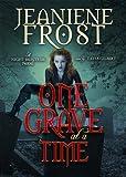One Grave at a Time: A Night Huntress Novel (Night Huntress Novels)