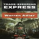 Trans-Siberian Express Audiobook by Warren Adler Narrated by Mark Sando