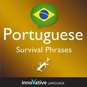Learn Portuguese - Survival Phrases Portuguese, Volume 2 Audiobook