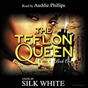 The Teflon Queen: Teflon Queen Series, Book 1 | Silk White