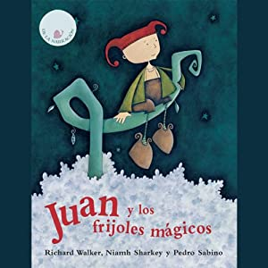 Juan Y Los Frijoles Magicos [Jack and the Beanstalk] | [Richard Walker]