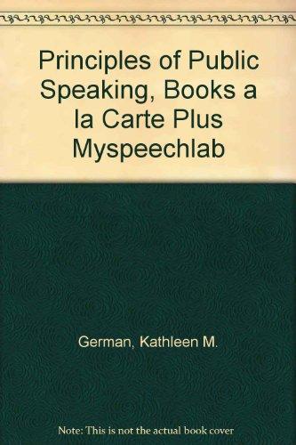 Principles of Public Speaking, Books a la Carte Plus MySpeechLab (17th Edition)