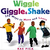 Wiggle, Giggle & Shake