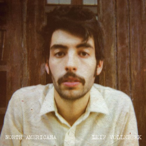Leif Vollebekk-North Americana-2014-404 Download