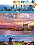 Highlights Schottland: 50 Ziele, die...