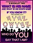 What Is His Name?: What Is His Son's...
