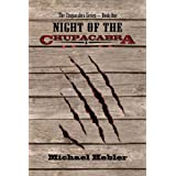 Night of the Chupacabra (Chupacabra Series)di Michael Hebler