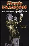 echange, troc Alain-Guy Aknin - Claude François, un chanteur populaire