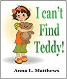 I Cant Find Teddy
