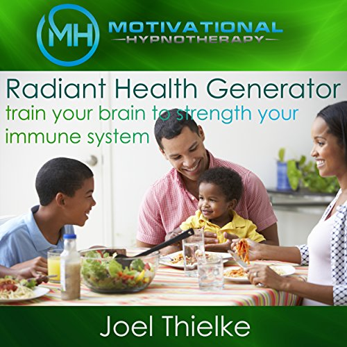 radiant-health-generator-train-your-brain-to-strengthen-your-immune-system-with-self-hypnosis-medita